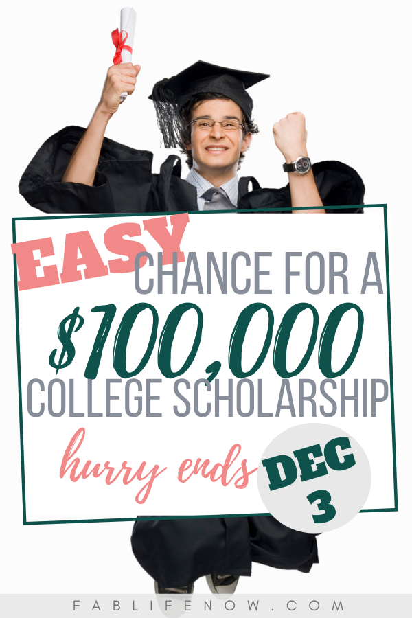 Easy chance for a $100,000 college scholarship.
