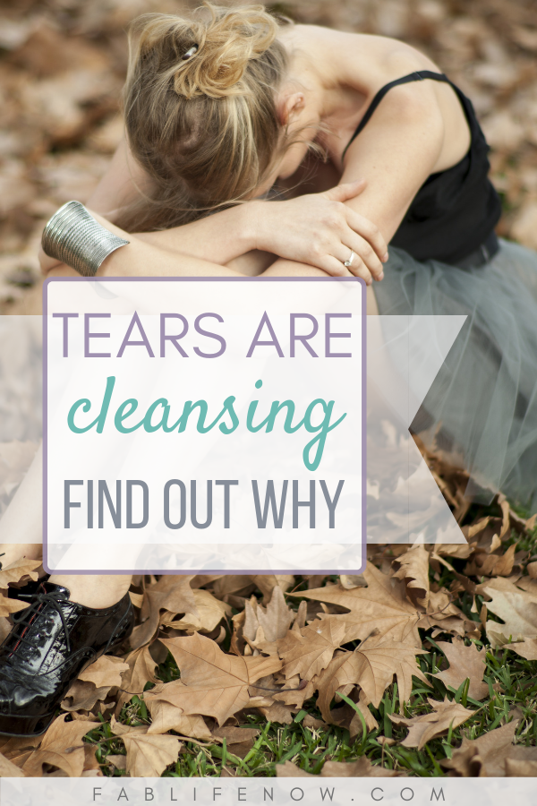 Tears are cleansing find out why   Are tears good for you?   Why are tears beneficial   Tears are helpful   taking the taboo out of tears