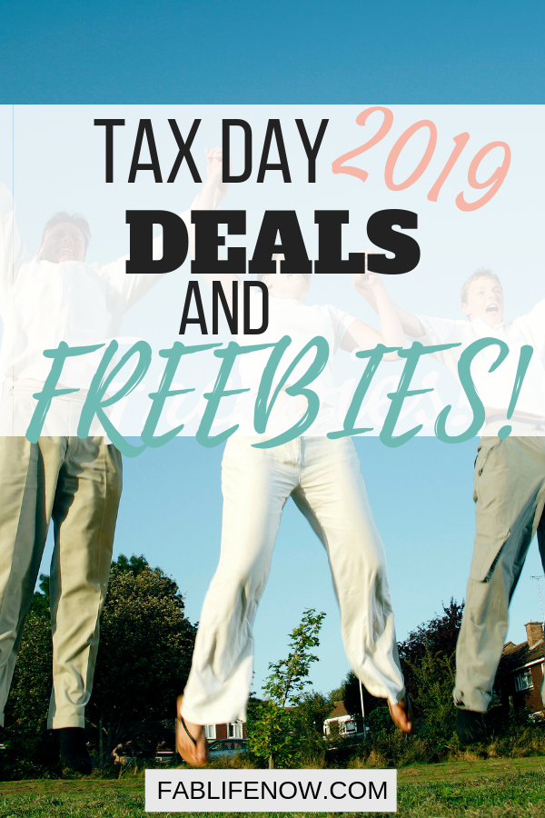 Tax Day Discounts and Freebies | Tax Day 2019 Free Deals | End of Tax Season Celebration