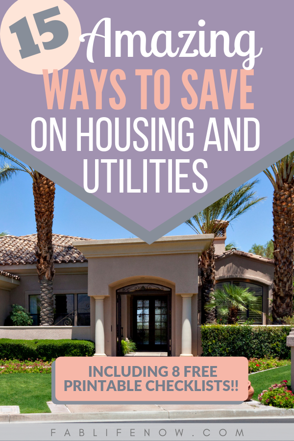 amazing ways to save on housing, cut your utility budget, save money on housing