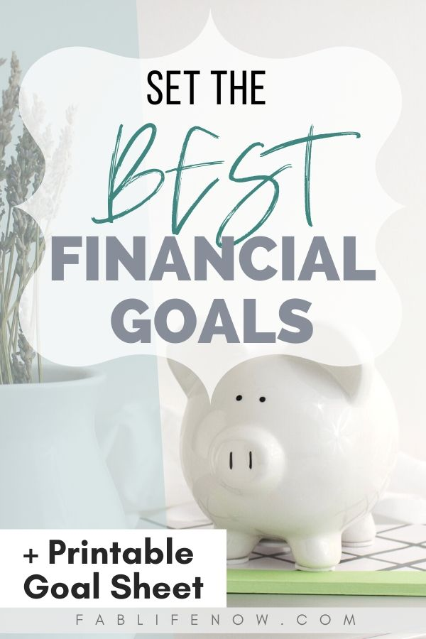 set the best financial goals