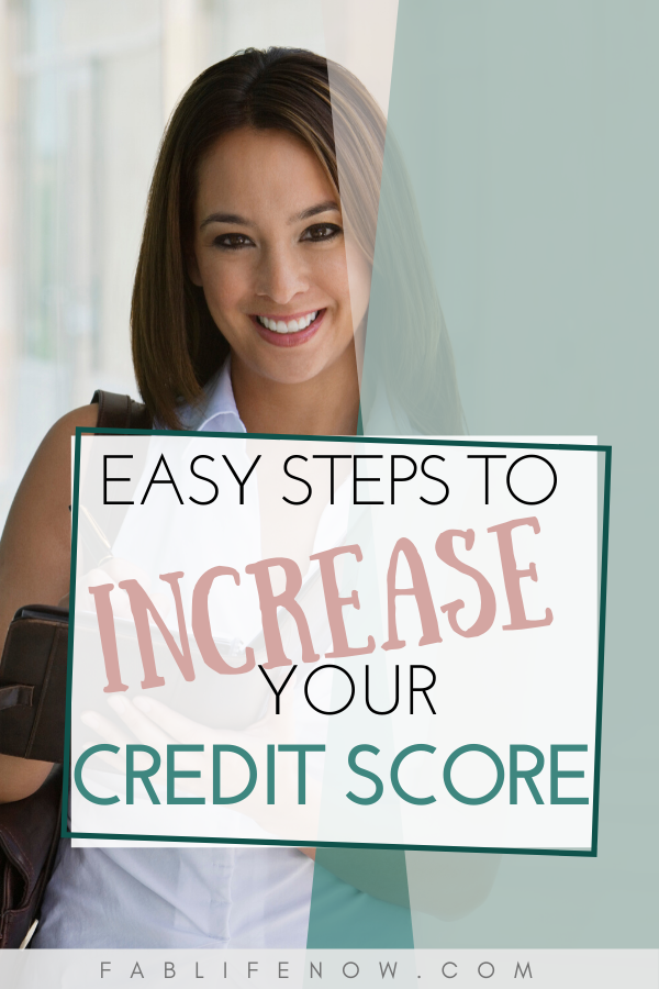 Easy Steps to Increase your Credit Score