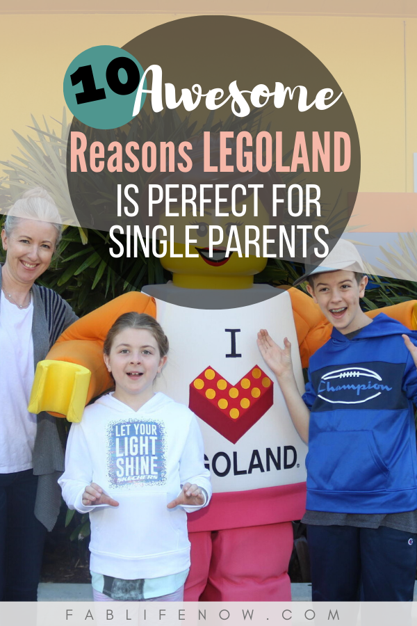 10 Reasons LEGOLAND is the perfect vacation for single parents.