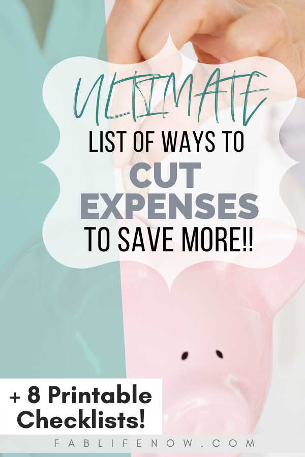 Ultimate list of ways to cut expenses and save more.