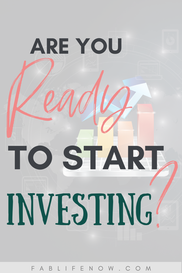 Are you ready to start investing
