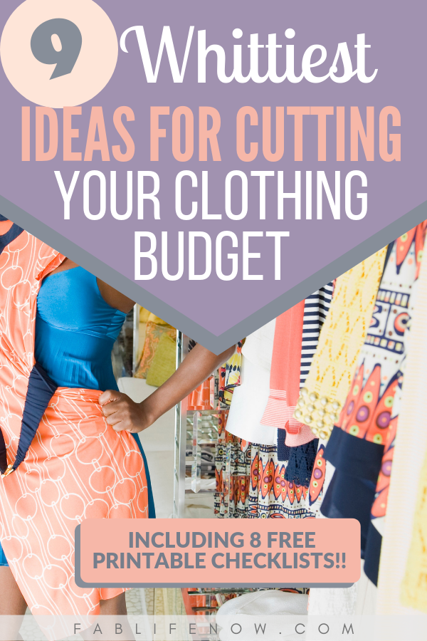 Whittiest ideas for cutting your clothing budget, save on clothing, cut your clothing costs
