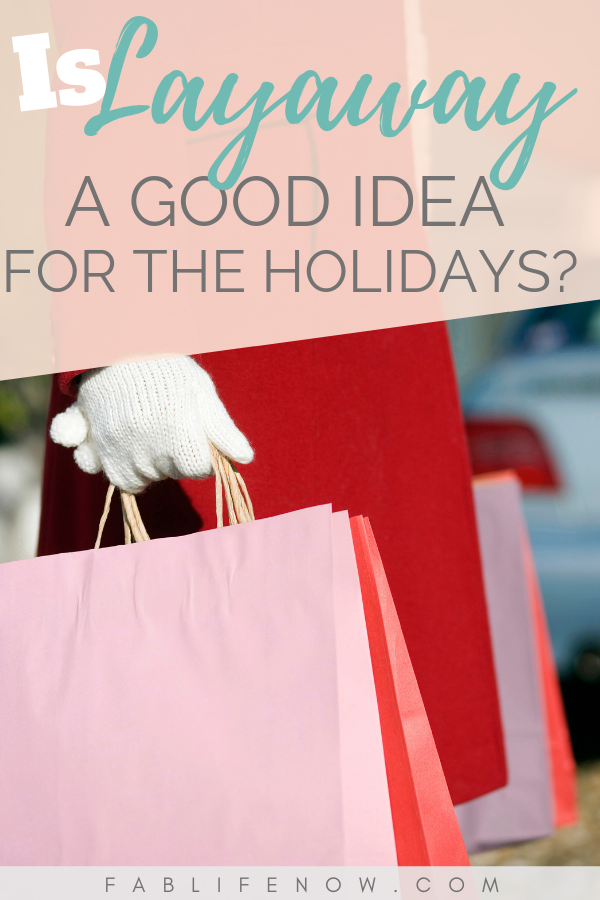 Is Layaway a Good Idea for the Holidays?