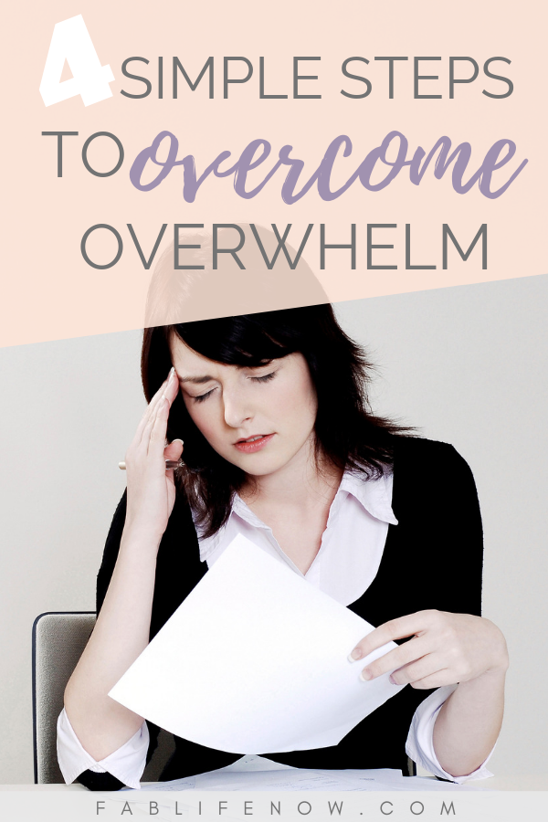 simple steps to overcome overwhelm, reduce feelings of overwhelm, i am so overwhelmed, what to do when I am overwhelmed, how to stop overwhelm, how to stop feeling overwhelmed